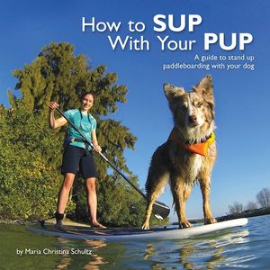 front-cover-how-to-sup-with-your-pup