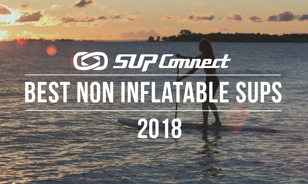 best non inflatable paddle board 2018