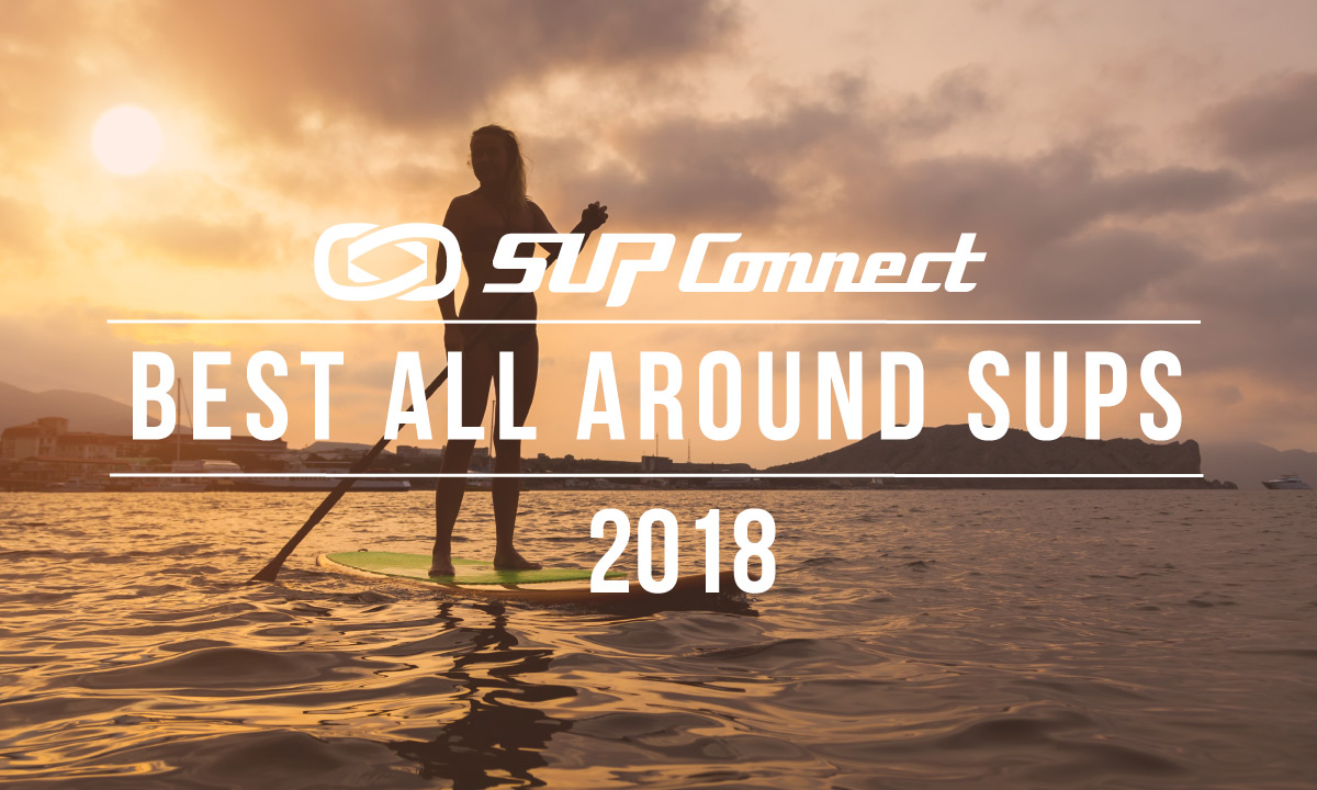 best all around paddle board 2018