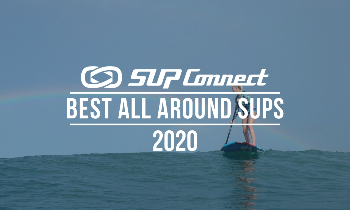 best all around standup paddle board 2020