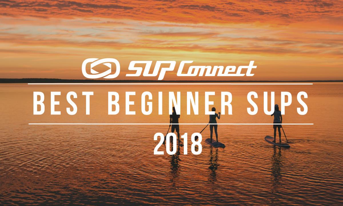 best beginner standup paddle board 2018