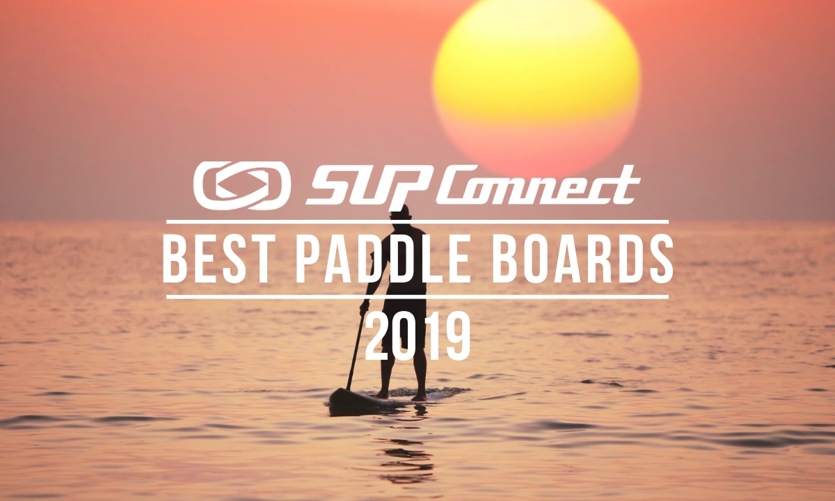best standup paddle boards 2019