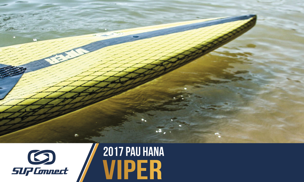 pau hana viper reviews 2017