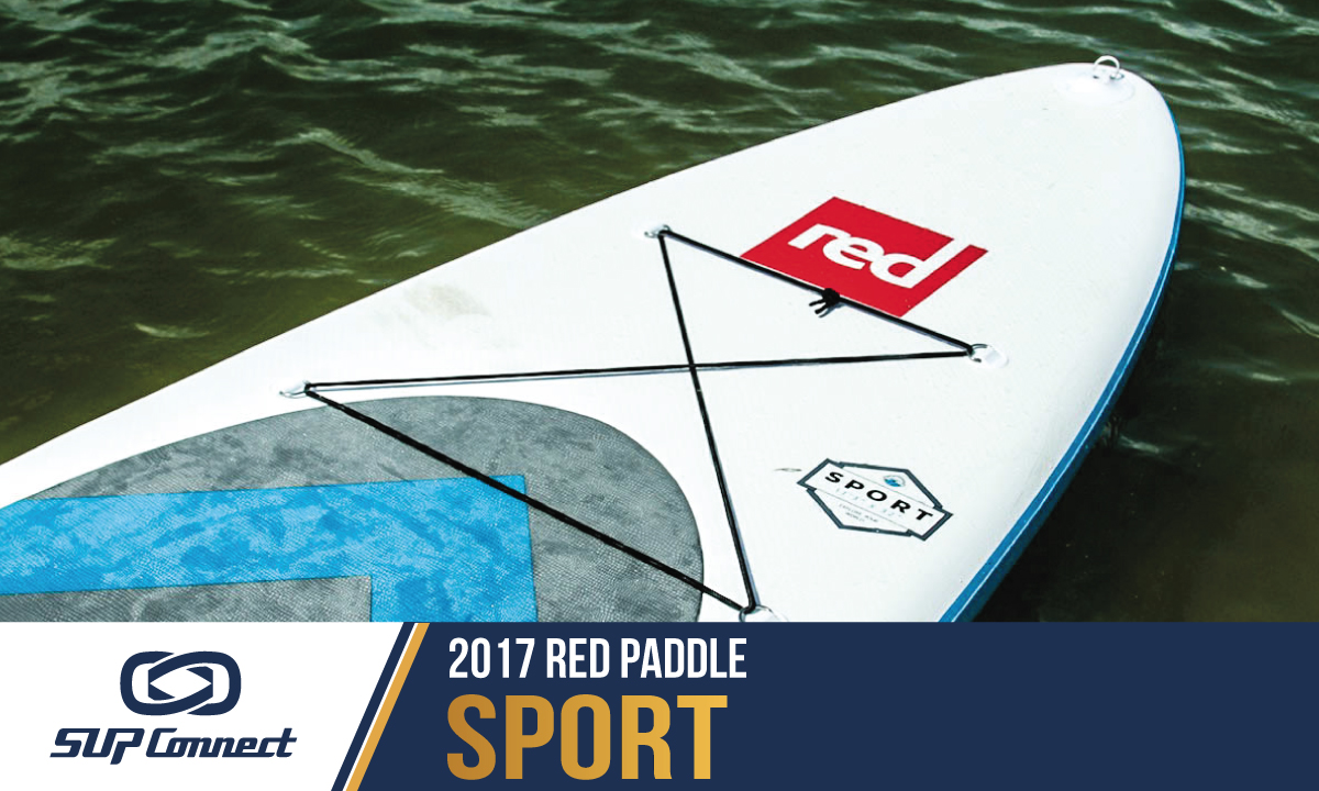 red paddle sport reviews 2017