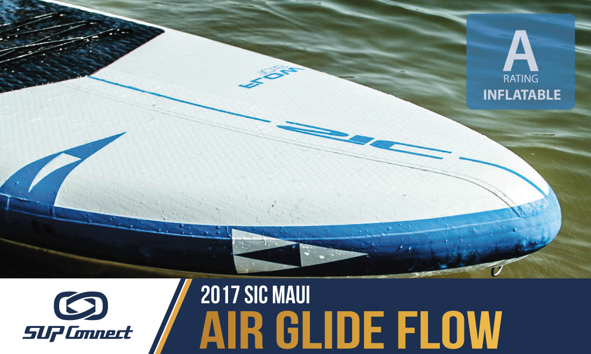 sic maui air glide flow review 2017 best