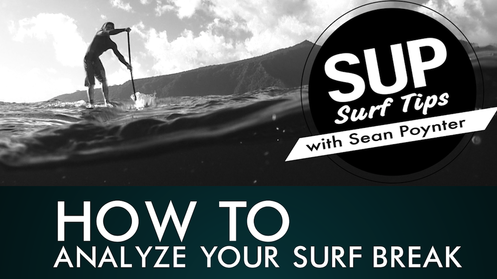 sup surf tips analyzing surf break