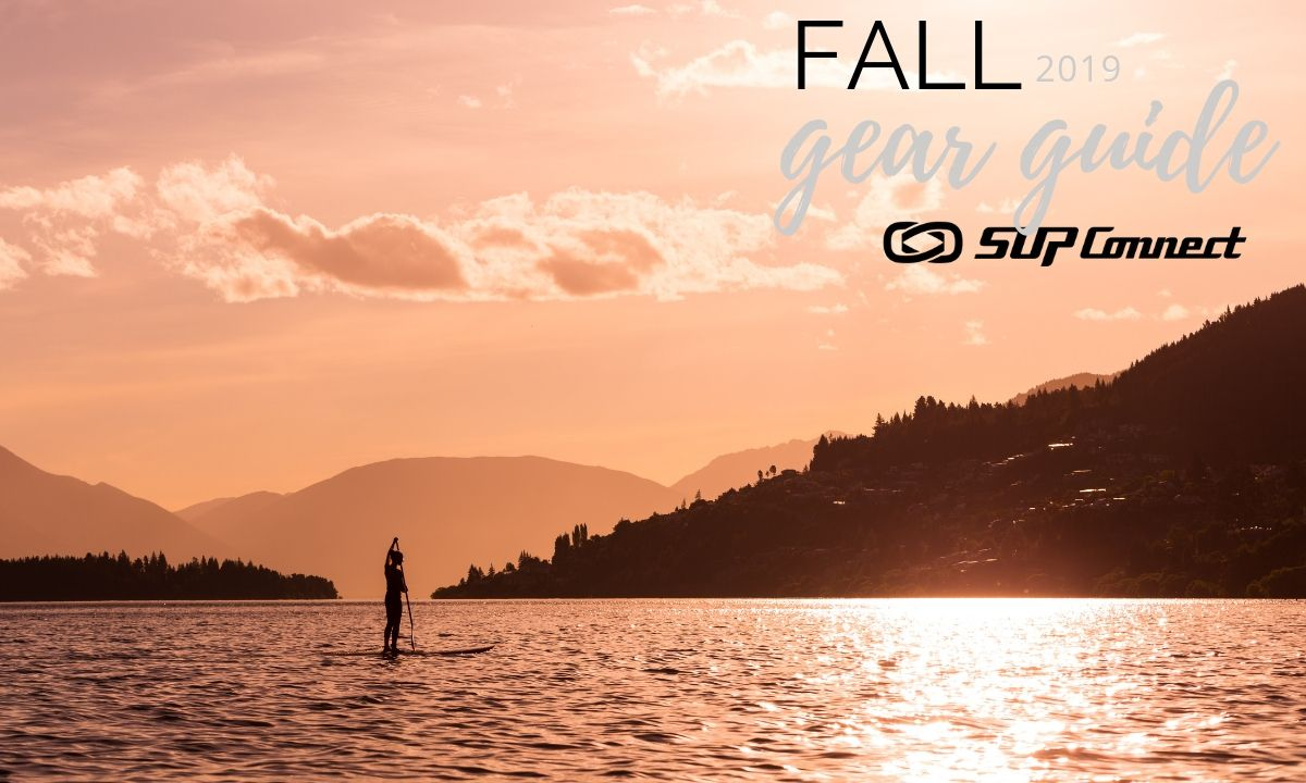 Fall 2019 Paddle Boarding Gear Guide