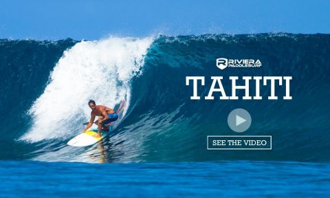 Watch team Riviera travel in Tahiti in the video below.