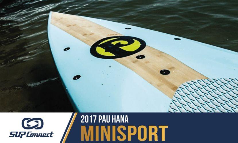 Pau Hana Mini Sport