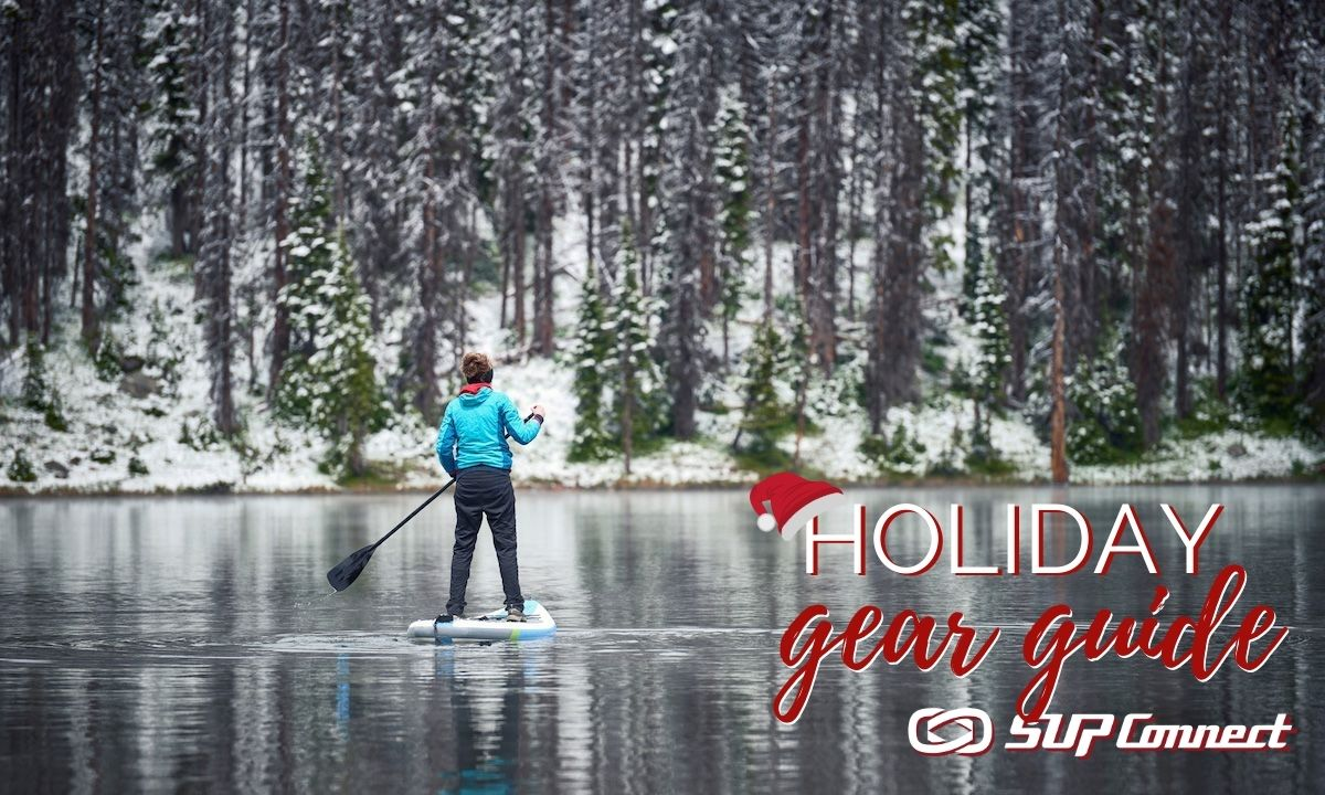 Holiday SUP Gift & Gear Guide 2020