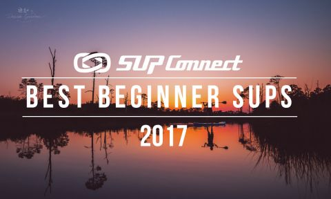 Best Beginner Stand Up Paddle Boards 2017