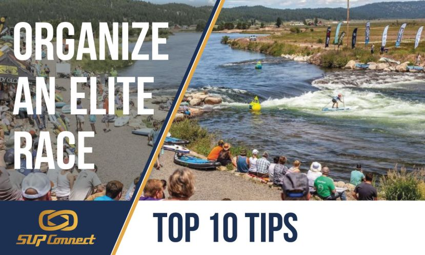 Top 10 Advanced Tips For Organizing Elite SUP Races
