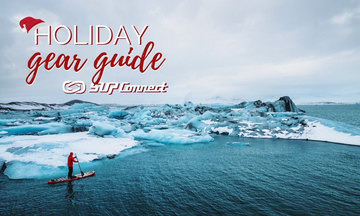 Holiday SUP Gift & Gear Guide 2019