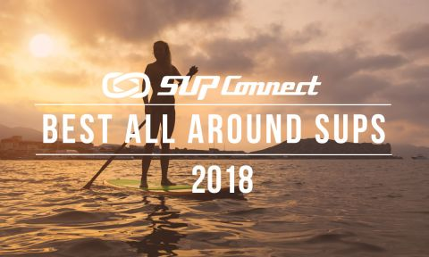 Best All Around Standup Paddle Boards 2018