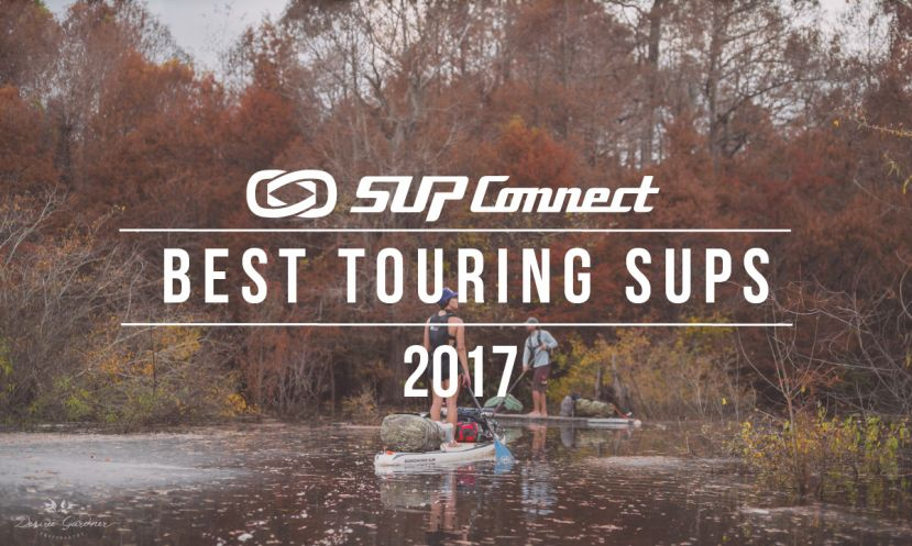 Best Touring Stand Up Paddle Boards 2017