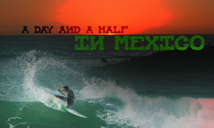 Sean Poynter's Day and A Half In Mexico