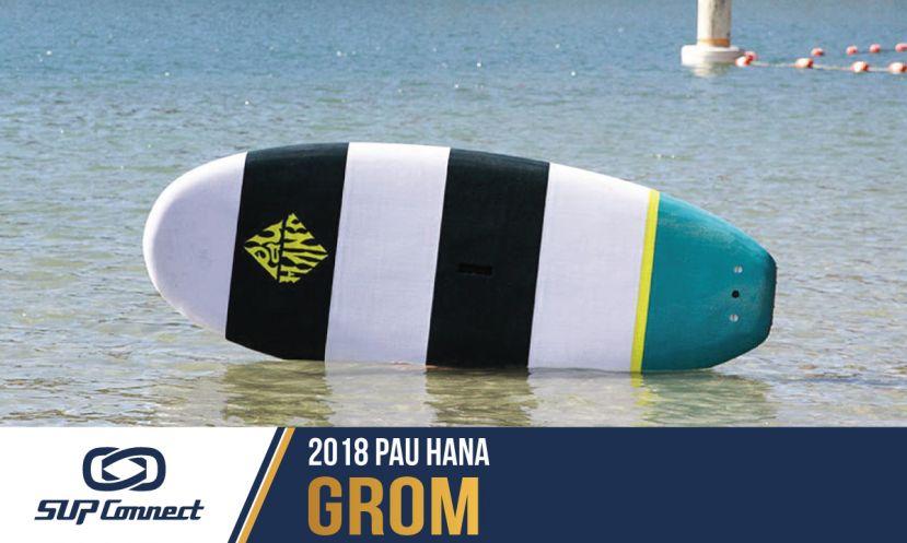 Pau Hana Grom