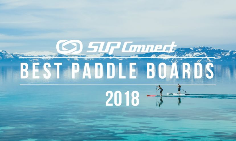 Best Standup Paddle Boards 2018