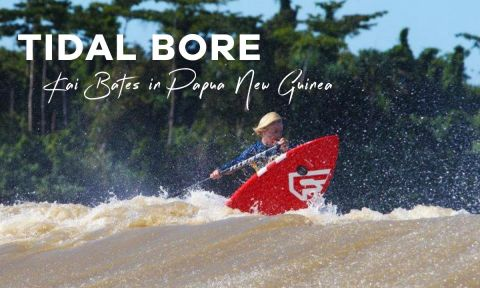 Kai Bates SUP Surfs Tidal Bore In Papua New Guinea