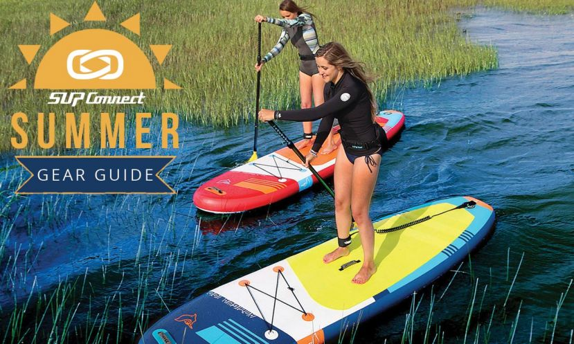 Summer 2017 Paddle Boarding Gear Guide
