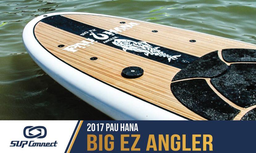Pau Hana Big EZ Angler