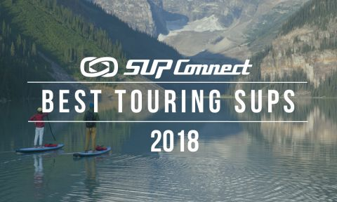 Best Touring Standup Paddle Boards 2018
