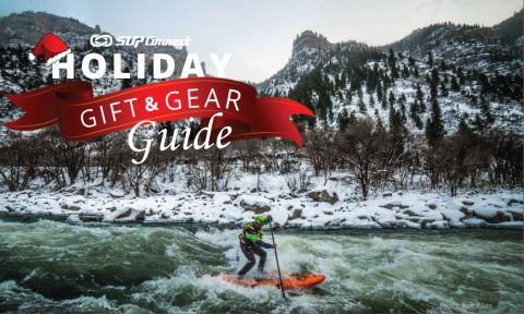 Holiday SUP Gift and Gear Guide 2017