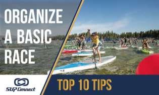 10 Basic Tips For Organizing SUP Races