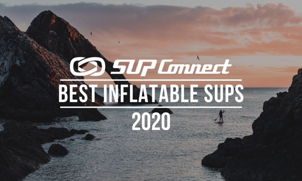 Best Inflatable Standup Paddle Boards 2020